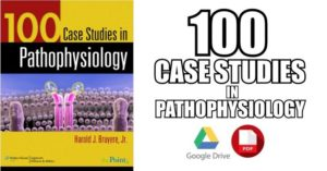 100-Case-Studies-in-Pathophysiology-PDF-Free-Download