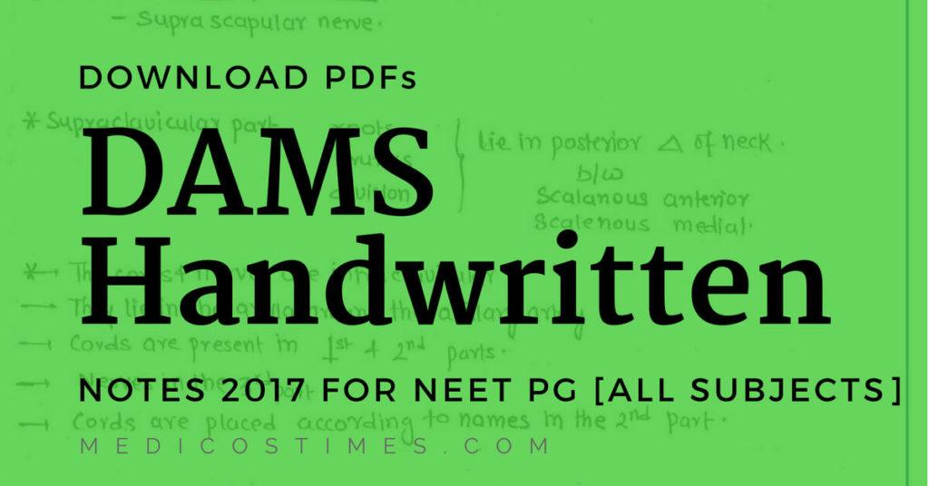 DAMS Handwritten Notes 2017 PDF Download [Direct Link] | Medicos Times