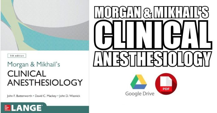 Morgan And Mikhail S Clinical Anesthesiology PDF 5th Edition