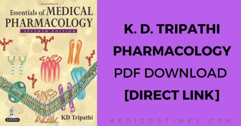 KD Tripathi Pharmacology PDF FREE Download [Direct Link