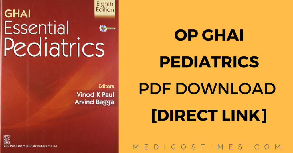 Op Ghai Essential Of Pediatrics Textbook Pdf Download Direct Link