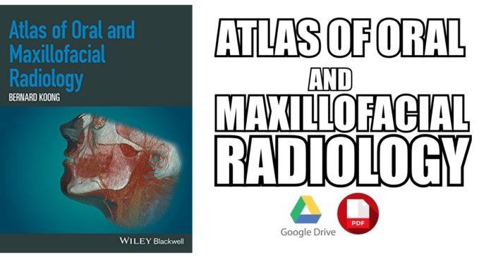 Atlas-of-Oral-and-Maxillofacial-Radiology-PDF-Free-Download