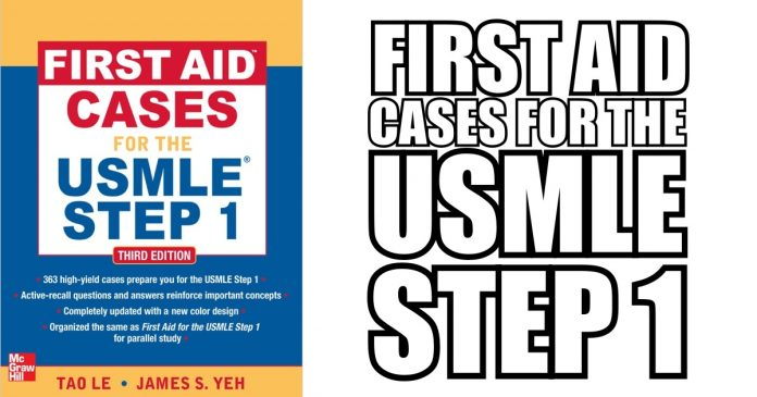 First Aid Cases for the USMLE Step 1 PDF Free Download [Direct Link