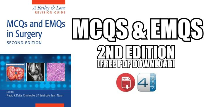 MCQs And EMQs In Surgery A Bailey Love Revision Guide 2nd
