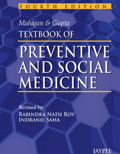 Mahajan & Gupta Textbook of Preventive & Social Medicine